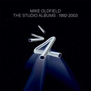 MIKE OLDFIELD альбом The Studio Albums: 1992-2003