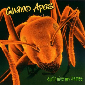 Guano Apes альбом Don't Give Me Names
