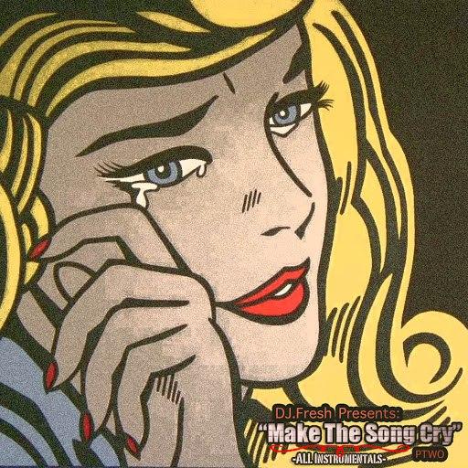 DJ Fresh альбом Make the Song Cry Part 2