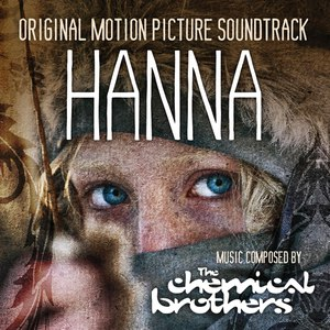 The Chemical Brothers альбом Hanna (Original Motion Picture Soundtrack)