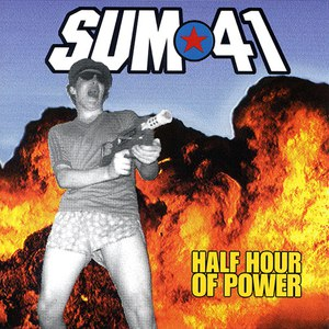 Sum 41 альбом Half Hour Of Power