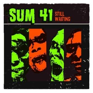 Sum 41 альбом Still Waiting