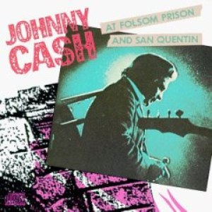 Johnny Cash альбом At Folsom Prison and San Quentin