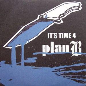 Plan B альбом Time 4 Plan B