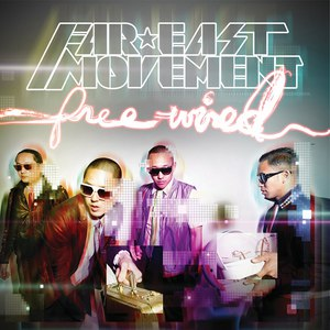Far East Movement альбом Free Wired