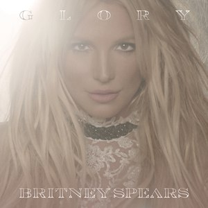 Britney Spears альбом Glory (Deluxe Version)