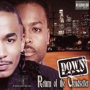 Down Low альбом Return Of The Trendsetter