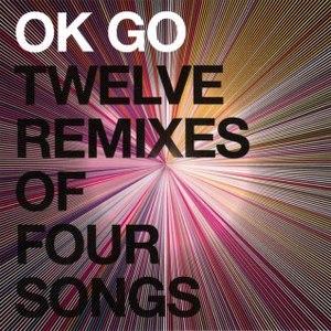 Ok Go альбом Twelve Remixes of Four Songs