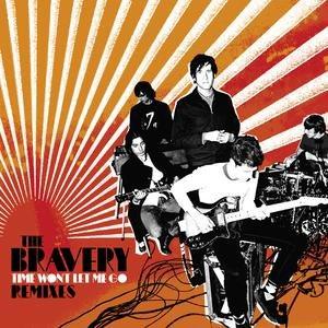 The Bravery альбом Time Won't Let Me Go (Remixes)