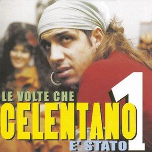 Adriano Celentano альбом Le Volte Che Celentano E' Stato 1