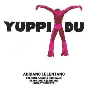 Adriano Celentano альбом Yuppi Du