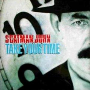 Scatman John альбом Take Your Time