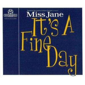 Miss Jane альбом It's a Fine Day