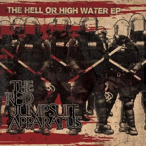 The Red Jumpsuit Apparatus альбом The Hell or High Water EP - Deluxe Edition