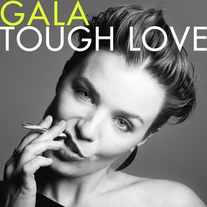 Gala альбом Tough Love (Deluxe Version)