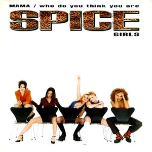 Spice Girls альбом Mama/Who Do You Think You Are