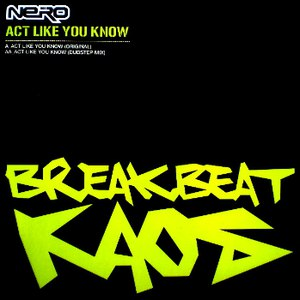 Nero альбом Act Like You Know