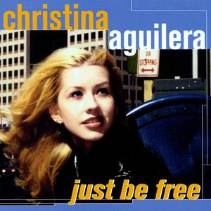 Christina Aguilera альбом Just Be Free