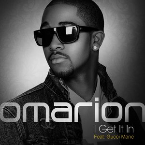 Omarion альбом I Get It In featuring Gucci Mane