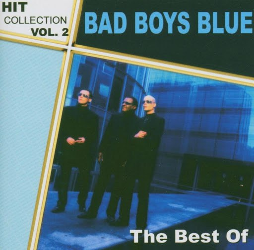 Bad boys blue альбом Hitcollection Vol. 2 - The Best Of