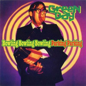 Green Day альбом Bowling Bowling Bowling Parking Parking