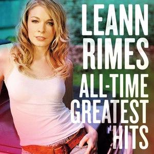 LeAnn Rimes альбом All-Time Greatest Hits