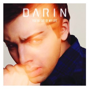 Darin альбом You're Out Of My Life