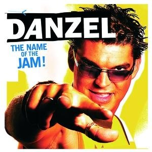 Danzel альбом The Name Of The Jam