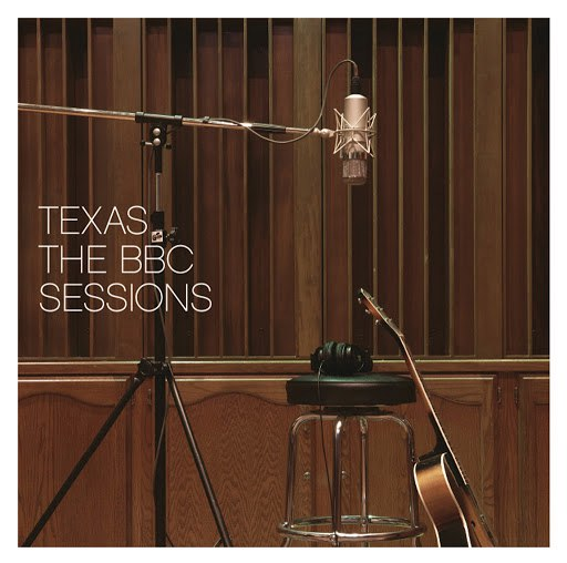 Texas альбом The BBC Sessions (BBC Version)
