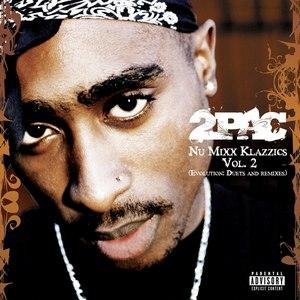 2Pac альбом Nu Mixx Klazzics Vol. 2 (Evolution: Duets And Remixes)