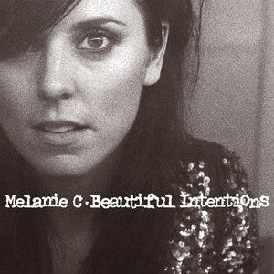 Melanie C альбом Beautiful Intentions (New Edition)