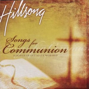 Hillsong альбом Songs For Communion