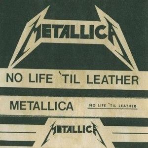 Metallica альбом No Life 'til Leather