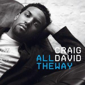 Craig David альбом All the Way