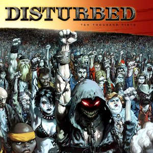 Disturbed альбом Ten Thousand Fists (Standard Edition)