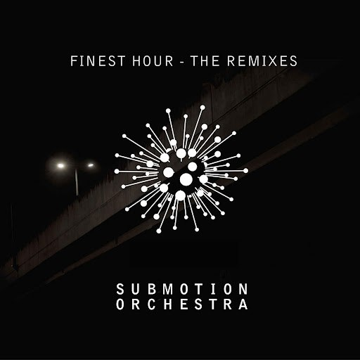 Submotion Orchestra альбом Finest Hour The Remixes