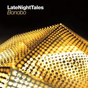 Bonobo альбом Late Night Tales - Bonobo