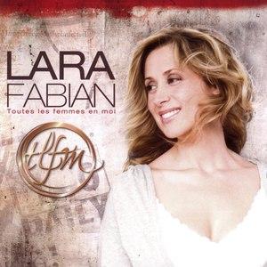 Lara Fabian альбом Toutes Les Femmes En Moi