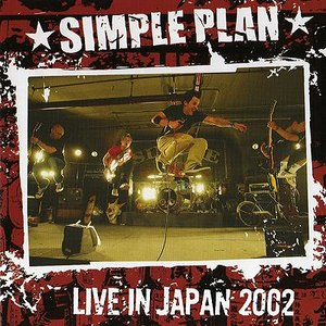 Simple Plan альбом Live in Japan 2002