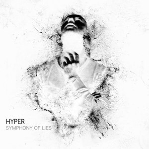 Hyper альбом Symphony of Lies