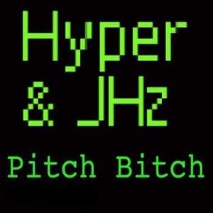 Hyper альбом Pitch Bitch