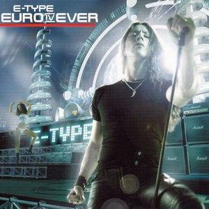 E-type альбом Euro IV Ever