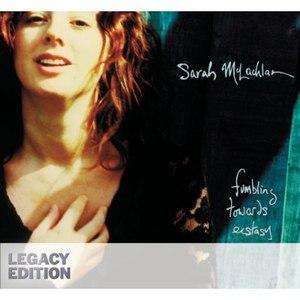 Sarah Mclachlan альбом Fumbling Towards Ecstasy (Legacy Edition)