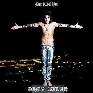 Дима Билан альбом Believe