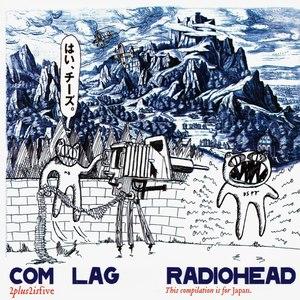 Radiohead альбом Com Lag