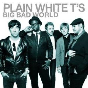 Plain White T's альбом Big Bad World