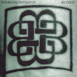 Breaking Benjamin альбом So Cold