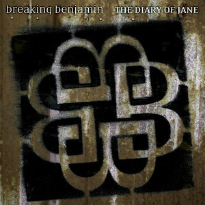 Breaking Benjamin альбом The Diary of Jane