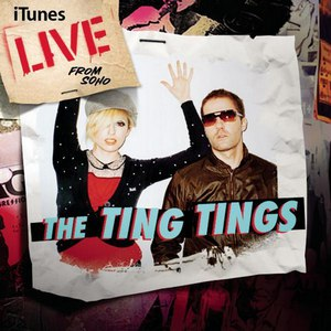 The Ting Tings альбом Live from SoHo (iTunes Exclusive)