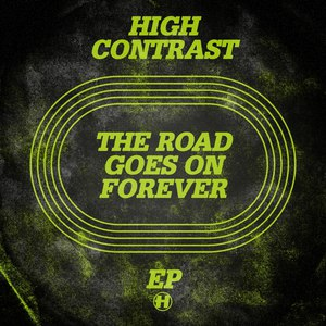 High Contrast альбом The Road Goes On Forever